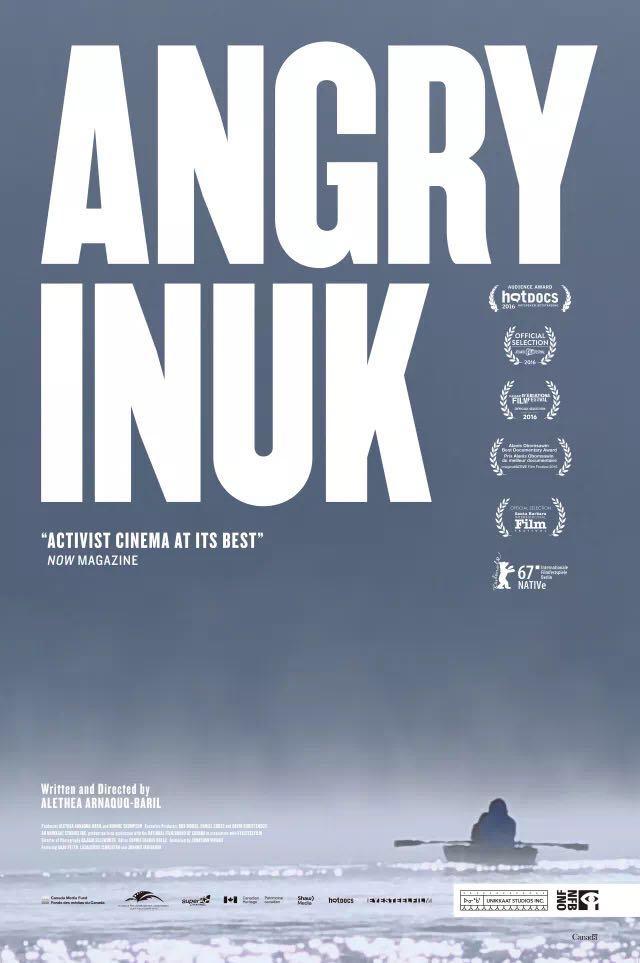 伊努克的怒吼|ANGRY INUK / RDVCANADA